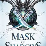 'Mask of Shadows' by Linsey Miller