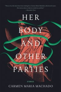'Her Body and Other Parties' by Carmen Maria Machado image