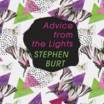 'Advice from the Lights' by Stephen Burt