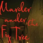 'Murder Under the Fig Tree' by Kate Jessica Raphael