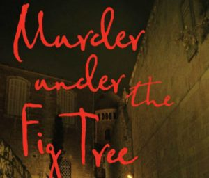 'Murder Under the Fig Tree' by Kate Jessica Raphael image