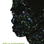 'Field Theories' by Samiya Bashir