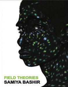 'Field Theories' by Samiya Bashir image