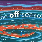 'The Off Season' by Amy Hoffman