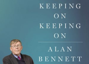 'Keeping On Keeping On' by Alan Bennett image