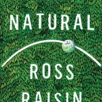 'A Natural' by Ross Raisin
