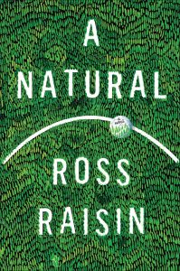 'A Natural' by Ross Raisin image