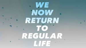 'We Now Return to Regular Life' by Martin Wilson image