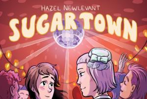 'Sugar Town' by Hazel Newlevant image