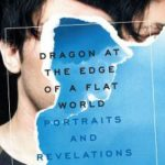'Dragon at the Edge of a Flat World: Portraits and Revelations' by Joseph Keckler