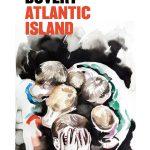 'Atlantic Island' by Tony Duvert