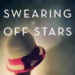 'Swearing Off Stars' by Danielle M. Wong