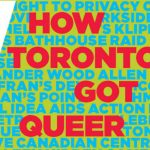 'Any Other Way: How Toronto Got Queer'