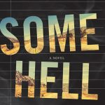 Read This! An Excerpt From Patrick Nathan's 'Some Hell'