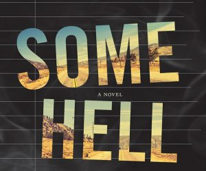 Read This! An Excerpt From Patrick Nathan's 'Some Hell' image