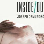 'Inside/Out' by Joseph Osmundson