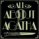 Blacklight: 'All About Agatha' Podcasters Read and Rate All of Christie's Novels