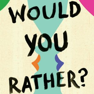 'Would You Rather' by Katie Heaney image