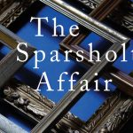 'The Sparsholt Affair' by Alan Hollinghurst
