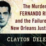 'Out for Queer Blood: The Murder of Fernando Rios and the Failure of New Orleans Justice' by Clayton Delery