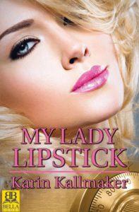 'My Lady Lipstick' by Karin Kallmaker image