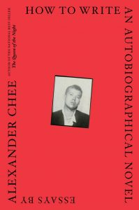 'How to Write an Autobiographical Novel' by Alexander Chee image