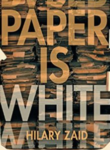 'Paper is White' by Hilary Zaid image