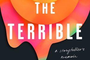 'The Terrible: A Storyteller's Memoir' by Yrsa Daley-Ward image