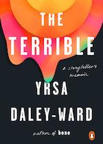 The Terrible by Yrsa Daley-Ward