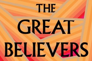 'The Great Believers' by Rebecca Makkai image