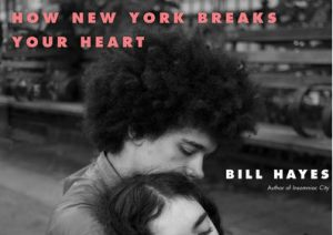 'How New York Breaks Your Heart' by Bill Hayes image