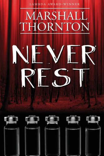 Never Rest by Marshall Thornton