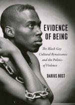 Evidence of Being by Darius Bost