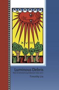 'Luminous Debris: New & Selected Legerdemain 1992-2017' by Timothy Liu image