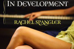 'In Development' by Rachel Spangler image