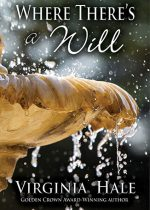 Where There's a Will by Virginia Hale