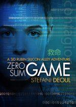 Zero Sum Gameby Stefani Deoul