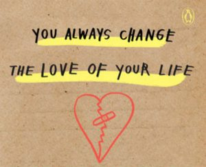 'You Always Change the Love of Your Life (For Another Love or Another Life)' by Amalia Andrade image