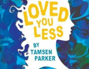 'If I Loved You Less' by Tamsen Parker image