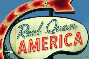 'Real Queer America: LGBT Stories from Red States' by Samantha Allen image