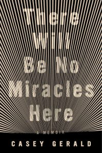 'There Will Be No Miracles Here' by Casey Gerald image