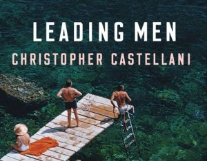 'Leading Men' by Christopher Castellani image