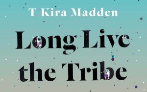 'Long Live the Tribe of Fatherless Girls' by T Kira Madden image