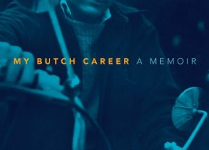'My Butch Career' by Esther Newton image