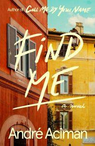 'Find Me' by André Aciman image