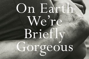 'On Earth We're Briefly Gorgeous' by Ocean Vuong image