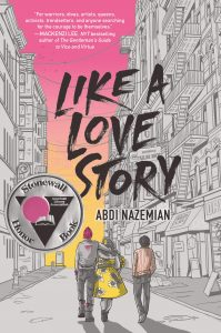 'Like a Love Story' by Abdi Nazemian image