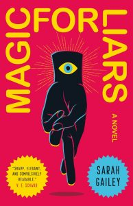 'Magic for Liars' by Sarah Gailey image