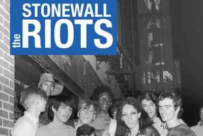 'The Stonewall Riots: A Documentary History' by Marc Stein