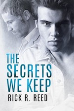 The Secrets We Keep by Rick R. Reed